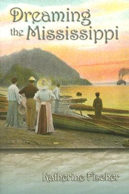 Dreaming the Mississippi Cover Image