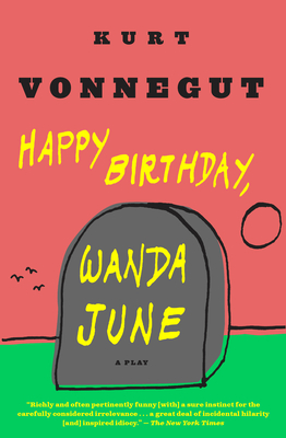 Happy Birthday, Wanda June: A Play Cover Image