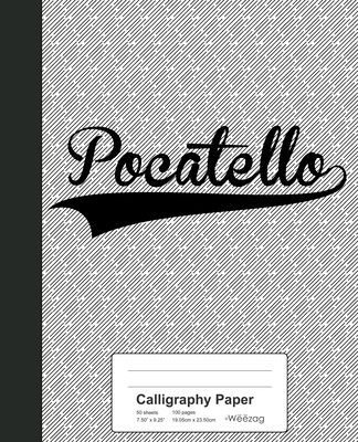 Calligraphy Paper: POCATELLO Notebook Cover Image