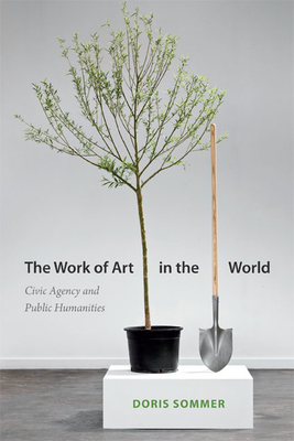The Work of Art in the World: Civic Agency and Public Humanities Cover Image