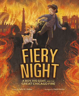 Fiery Night: A Boy, His Goat, and the Great Chicago Fire Cover Image