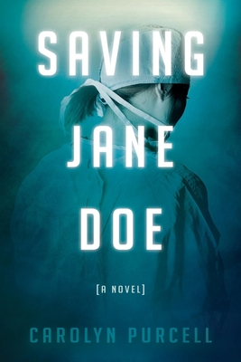 Saving Jane Doe (Morgan James Fiction) Cover Image