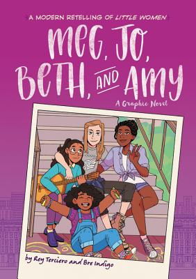 Meg, Jo, Beth, and Amy: A Modern Graphic Retelling of Little Women (Classic Graphic Remix #1) Cover Image