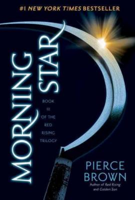 Morning Star: Book 3 of the Red Rising Saga (Red Rising Series #3) Cover Image