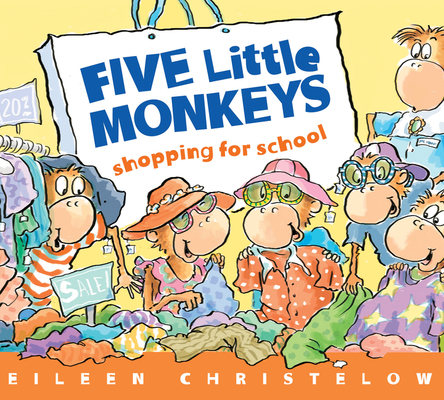 Five Little Monkeys Shopping for School (A Five Little Monkeys Story) Cover Image