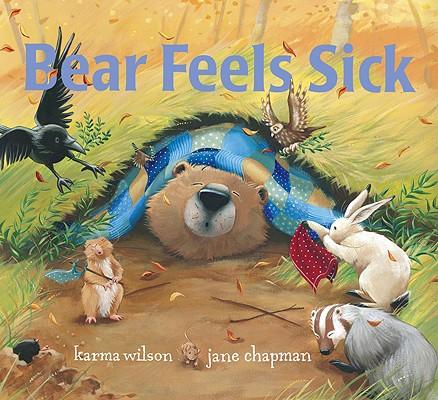 Bear Feels Sick (Bear (Karma Wilson)) Cover Image