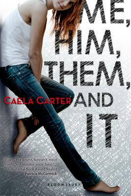 Me, Him, Them, and It Cover Image