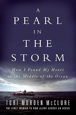 A Pearl in the Storm: How I Found My Heart in the Middle of the Ocean Cover Image