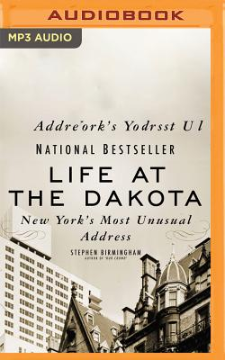 Life at the Dakota: New York's Most Unusual Address Cover Image