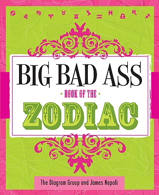 Big Bad Ass Book of the Zodiac Cover Image