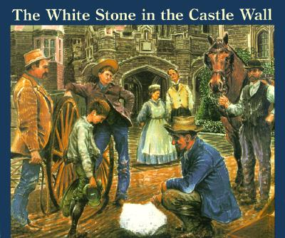 The White Stone in the Castle Wall Cover
