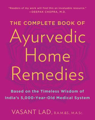 The Complete Book of Ayurvedic Home Remedies Cover