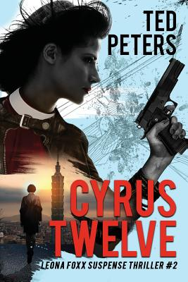 Cyrus Twelve: Leona Foxx Suspense Thriller #2 cover