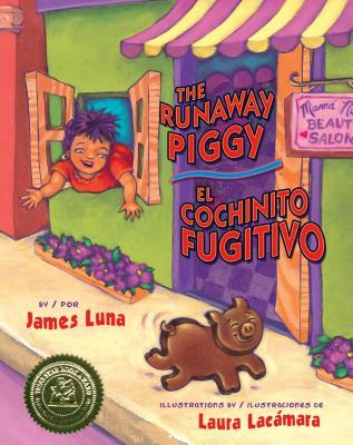The Runaway Piggy / El Cochinito Fugitivo Cover