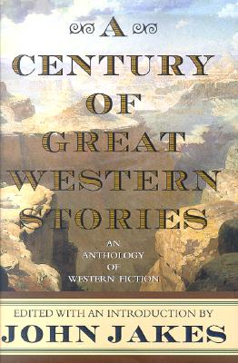 A Century of Great Western Stories Cover