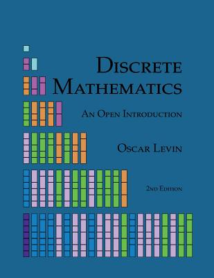 Discrete Mathematics: An Open Introduction Cover Image