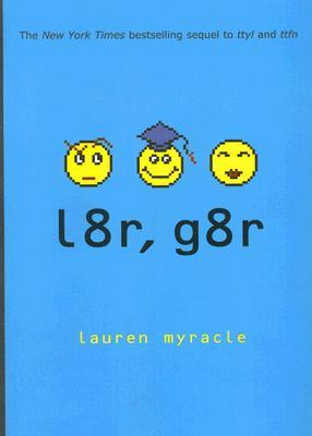 l8r, g8r Cover Image