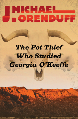 The Pot Thief Who Studied Georgia O'Keeffe (Pot Thief Mysteries #7) Cover Image