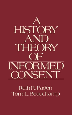 The History and Theory of Informed Consent Cover Image