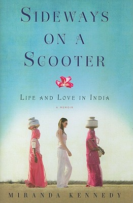 Sideways on a Scooter: Life and Love in India Cover Image