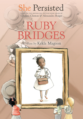 She Persisted: Ruby Bridges Cover Image