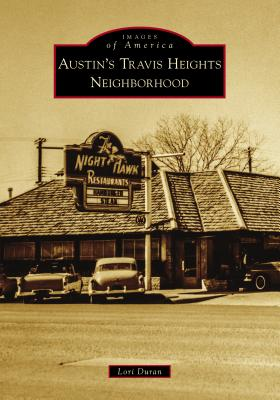Austin's Travis Heights Neighborhood (Images of America) Cover Image