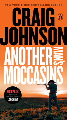 Another Man's Moccasins: A Longmire Mystery Cover Image