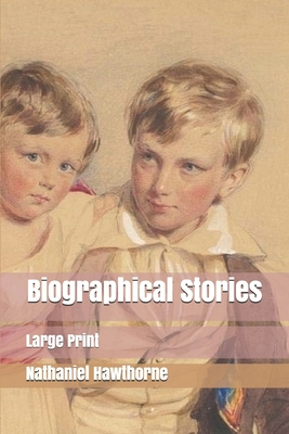 Biographical Stories: Large Print Cover Image