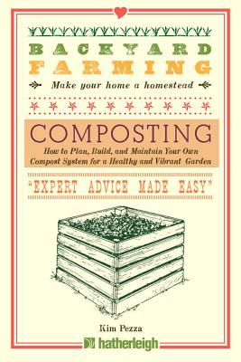 Backyard Farming: Composting: How to Plan, Build, and Maintain Your Own Compost System for a Healthy and Vibrant Garden Cover Image