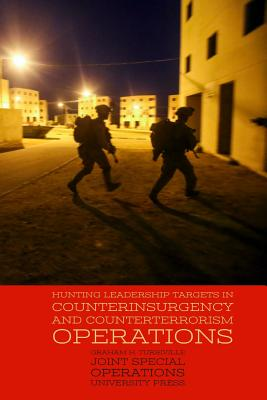 Hunting Leadership Targets in Counterinsurgency and Counterterrorism Operations Cover Image