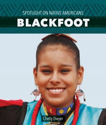 Blackfoot (Spotlight on Native Americans) Cover Image