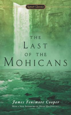 The Last of the Mohicans (The Leatherstocking Tales) Cover Image