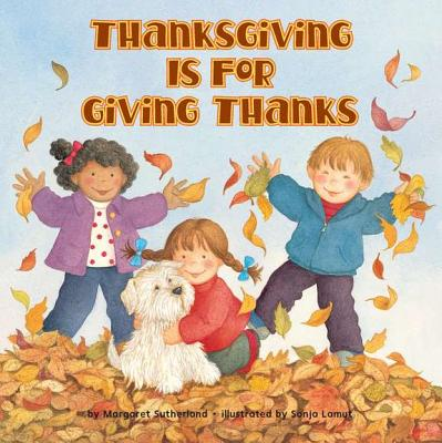 Thanksgiving Is for Giving Thanks! Cover Image