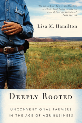 Deeply Rooted: Unconventional Farmers in the Age of Agribusiness Cover Image