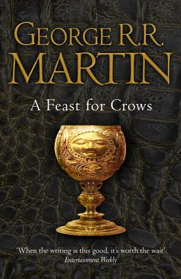 A Feast for Crows: Book 4 of a Song of Ice and Fire Cover Image