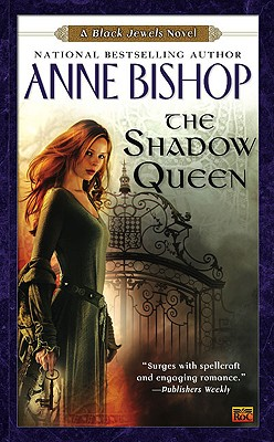 The Shadow Queen (Black Jewels #6) Cover Image