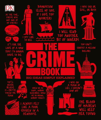 The Crime Book: Big Ideas Simply Explained Cover Image