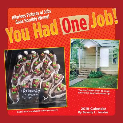 You Had One Job 2019 Wall Calendar Cover Image