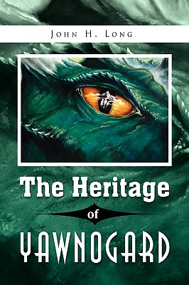 The Heritage of Yawnogard Cover