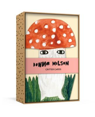 Donna Wilson Critter Cards: 12 Die-Cut All-Occasion Blank Boxed Notecards and Envelopes with Sticker Sheet (Donna Wilson's Critters) Cover Image