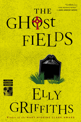 The Ghost Fields (Ruth Galloway Mysteries #7) Cover Image