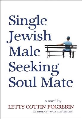Single Jewish Male Seeking Soul Mate Cover Image