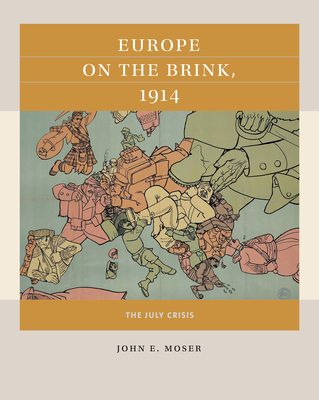 Europe on the Brink, 1914: The July Crisis Cover Image