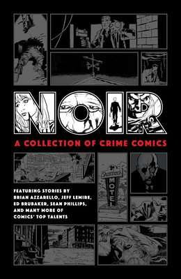 Noir: A Collection of Crime Comics Cover Image