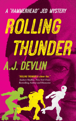 Cover for Rolling Thunder (Hammerhead Jed Mystery #2)
