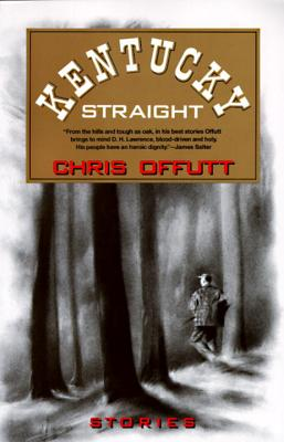 Kentucky Straight: Stories (Vintage Contemporaries) Cover Image