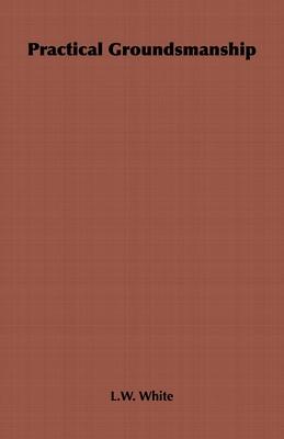 Practical Groundsmanship Cover Image