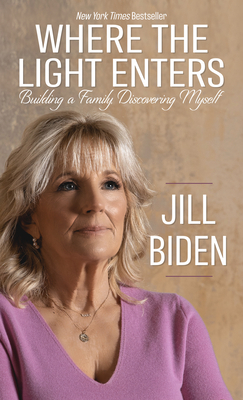 Where the Light Enters: Building a Family, Discovering Myself Cover Image