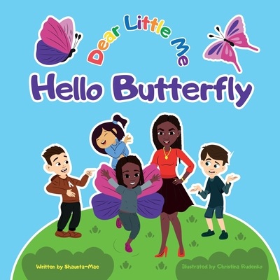 Dear Little Me; Hello Butterfly Cover Image