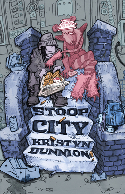 STOOP CITY - By Kristyn Dunnion